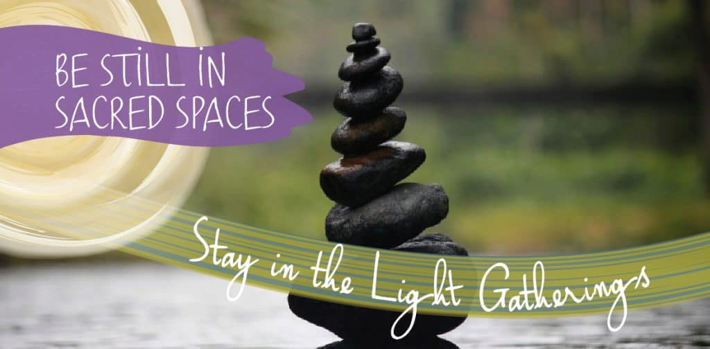 Be Still in Sacred Spaces ~ Stay in the Light Gatherings | Dominican Center at Marywood, Grand Rapids, MI